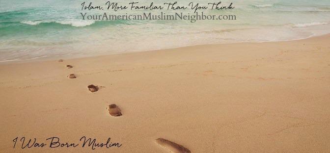 I Was Born Muslim
