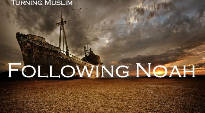 Following Noah