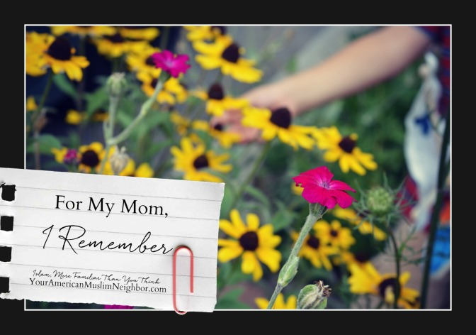For My Mom – I Remember